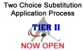 Tier II 2 Choice Application NOW OPEN