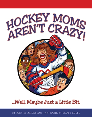 hockey moms aren't crazy