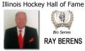 2014 IHHF Bio Series Ray Berens